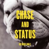 No More Idols Lyrics Chase & Status