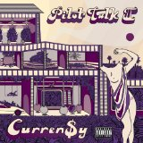 Pilot Talk II Lyrics Curren$y