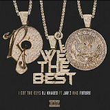 I Got the Keys (feat. Jay Z and Future) Lyrics DJ Khaled
