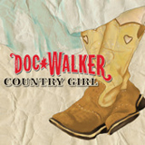 Country Girl (Single) Lyrics Doc Walker