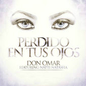 Perdido En Tus Ojos (Single) Lyrics Don Omar