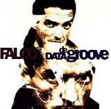 Data de Groove Lyrics Falco