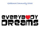 Everybody Dreams (EP) Lyrics Gladesmore Community School