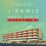 Hotel Beats Vol 2 Lyrics J. Rawls