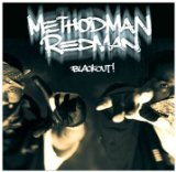 Blackout! Lyrics Method Man & Redman