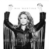 HeartBreaker (Single) Lyrics Mia Martina