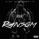 Ransom (Mixtape) Lyrics Mike Will Made-It