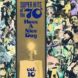 Super Hits Of The 70's: Have A Nice Day, Volume 10 Lyrics Stealers Wheel