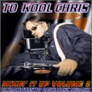 Miscellaneous Lyrics To Kool Chris