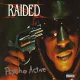 Psycho Active Lyrics X-Raided