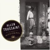 The Bright Mississippi Lyrics Allen Toussaint