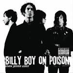 Drama Junkie Queen Lyrics Billy Boy On Poison