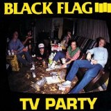 Tv Party Lyrics Black Flag