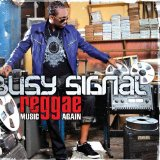 Reggae Music Again Lyrics Busy Signal