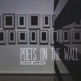 Poets On the Wall Lyrics Dave Armo