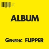 Generic Flipper Lyrics Flipper