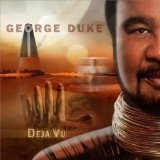 Deja Vu Lyrics George Duke