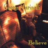 Believe Lyrics George Marinelli