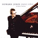 Piano Solos (For Friends & Loved Ones) Lyrics Howard Jones
