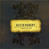 Compilation Lyrics Kevin Parent