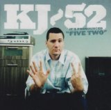 It's Pronounced Five Two Lyrics KJ-52