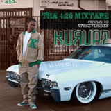 Tha 4:20 (Mixtape) Lyrics Kurupt