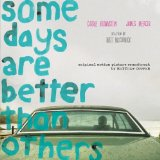 Some Days Are Better Than Others Lyrics Matthew Cooper