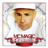 The Rewire Lyrics MC Magic