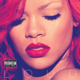 Loud Lyrics Rihanna