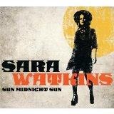 Sun Midnight Sun Lyrics Sara Watkins