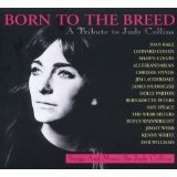 Born To The Breed A Tribute To Judy Collins Lyrics Shawn Colvin
