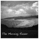 The Morning Reaver Lyrics The Morning Reaver