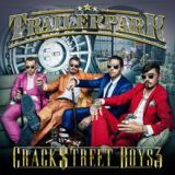 Crackstreet Boys 3 Lyrics Trailerpark