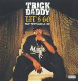 Miscellaneous Lyrics Trick Daddy Feat. Lil Jon, Twista