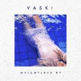 Weightless Lyrics Vaski