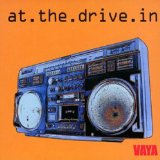 Vaya Lyrics At The Drive-In