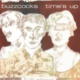 Time's Up Lyrics Buzzcocks