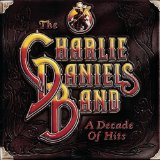 A Decade Of Hits Lyrics Charlie Daniels Band