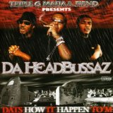 Miscellaneous Lyrics Da Headbussaz