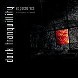 Exposures - In Retrospect And Denial Lyrics Dark Tranquillity