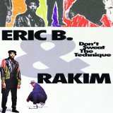 Don't Sweat The Technique Lyrics Eric B. & Rakim