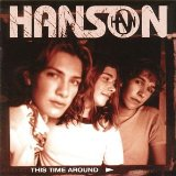 This Time Around Lyrics HANSON