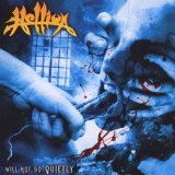 Will Not Go Quietly Lyrics Hellion