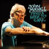Find A Way To Care Lyrics John Mayall