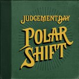Polar Shift Lyrics Judgement Day