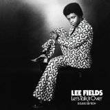 Let's Talk It Over Lyrics Lee Fields