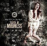 Touch Of Madness Lyrics Menschdefekt