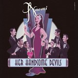 Naomi & Her Handsome Devils Lyrics Naomi & Her Handsome Devils