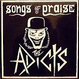 Songs Of Praise Lyrics The Adicts