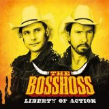 Liberty of Action Lyrics The BossHoss